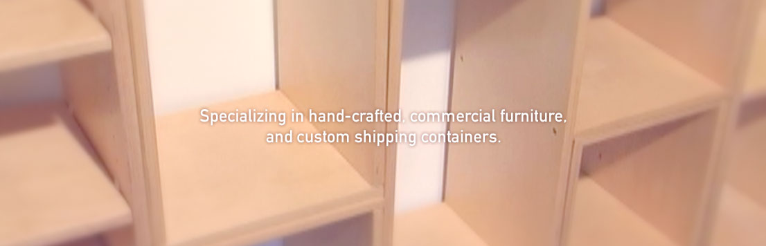 Shelves – Specializing in hand-crafted, institutional furniture.